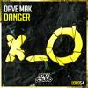 Dave Mak - Danger (Original Mix) [OUT NOW]