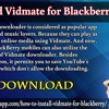 Download Vidmate For Blackberry Mobiles