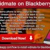 Install Vidmate On Blackberry Mobile