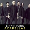 Linkin Park ACAPELLAS Pack **Click BUY for FREE DOWNLOAD**
