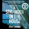 A Stranger In The House by Shari Lapena (Audiobook Extract) Read by Tavia Gilbert