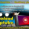 How to Download SnapTube for BlackBerry Phones