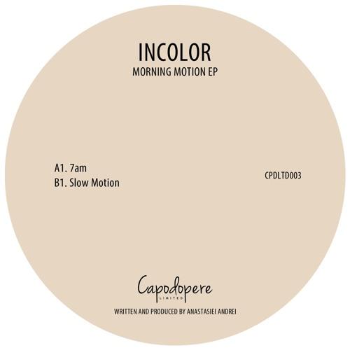 Incolor - 7am (A1)