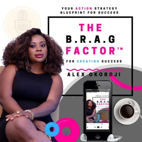 The BRAG Factor