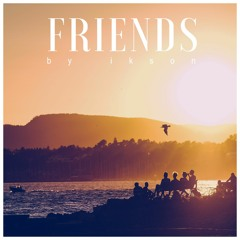 Friends (Free Download)