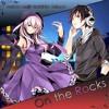 【Gahata Meiji・Tsukishiro Hakupo】 On The Rocks【UTAU COVER】