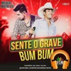 VS-SERTANEJO (M-TRACKS)- Sente o Grave (Bum Bum)- Bruno e Barretto