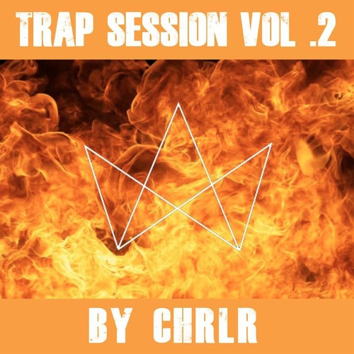 Trap Session Vol. 2 by CHRLR