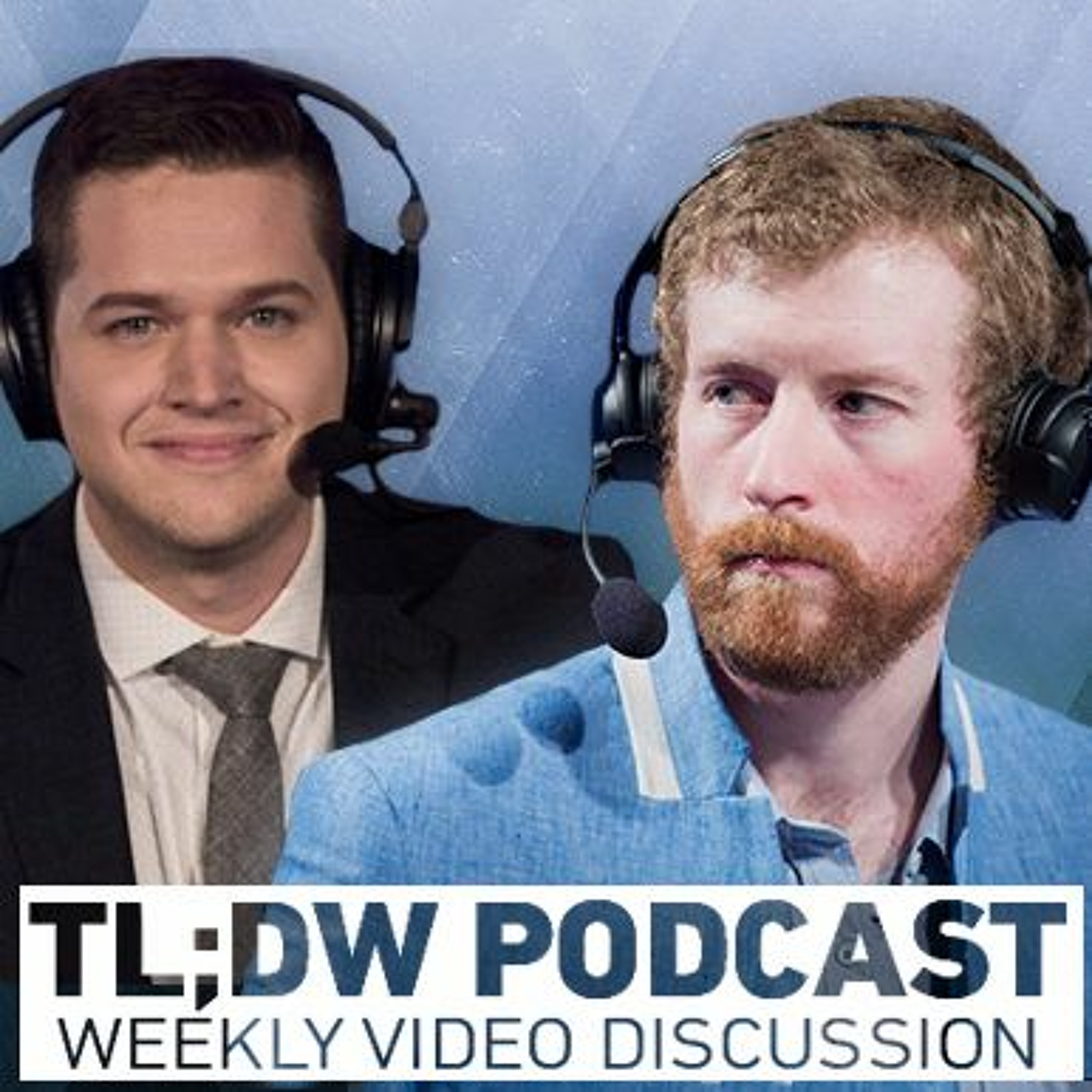 TLDW Podcast #16 - July 25th