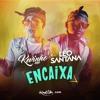MC Kevinho e Léo Santana - Encaixa