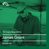 The Anjunadeep Edition 160 with James Grant