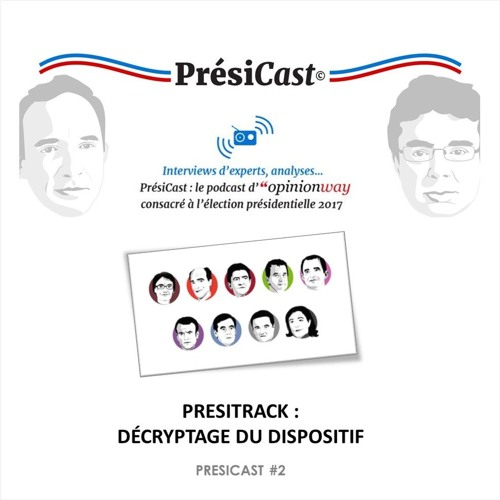 PrésiCast #1 : PrésiTrack, décryptage du dispositif