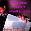 ED SHEERAN - PERFECT - HINDI VERSION - SABSE SAHI - ASHISH