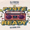 Mix Reggaeton Old School Ponte Ready - DJ FRESH