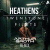 Twenty One Pilots - Heathens ( Arthur Groth REMIX)