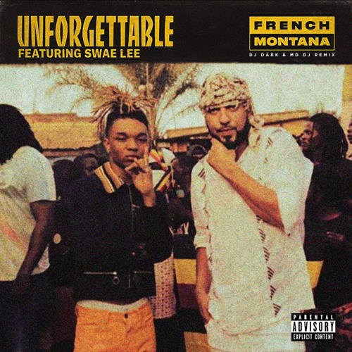 French Montana - Unforgettable (Dj Dark & MD Dj Remix)
