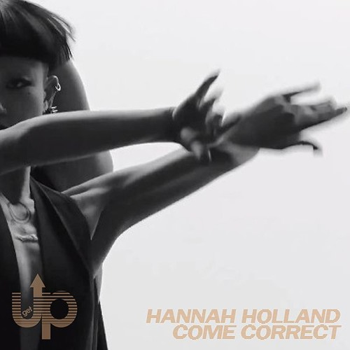 Hannah Holland - Come Correct (Original Mix)