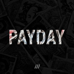 Payday (Produced by The Ninetys)