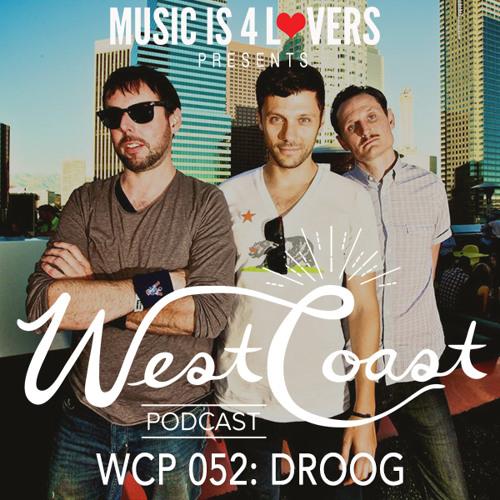 WCP 052: Droog [Musicis4Lovers.com]