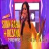 Sun Raha Hai And Rozana Song By Shreya Ghoshal