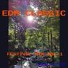 EDM Classics Festival Mix Vol.1 (Bigroom, Future, Bounce, Hardstyle, Trap, Progressive)
