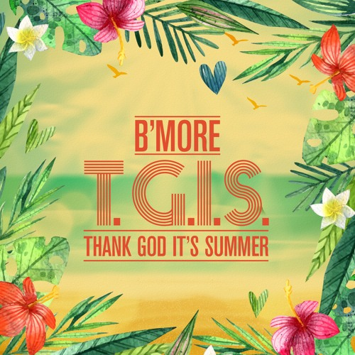 T.G.I.S (Thank God It's Summer)