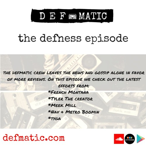 318 - Defmatic - TheDefnessEpisode