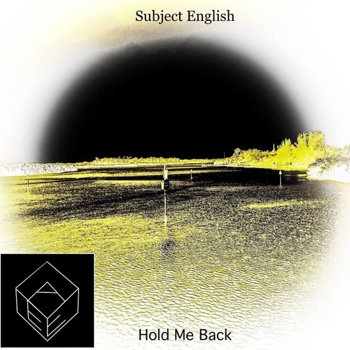 Subject English - Hold Me Back (Original Mix)