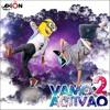 Dj Axion - Vamo Activao Vol. 2