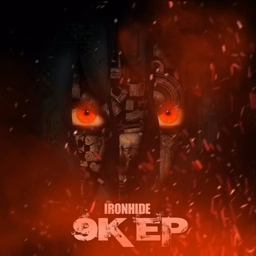 Ironhide - 9k EP