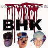 Kid Ceagan X L Fazo  X  Lul Chief - From The B To The K (BHK)