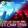 BREATH - OF - THE - WILD - SONG - TAKE - MY - BREATH - AWAY - Ft - Caleb - Hyles - DAGames