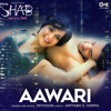 Aawari Mp3 Download-  www.mp3cold.com