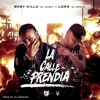 Baby Killa Ft Lors El Prieto - La Calle Prendia