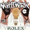 Ayo & Teo - Rolex (NGHTWRK REWRK)