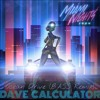 [Free Tune] Miami Nights 1984 - Ocean Drive (Dave Calculator Bass Remix)