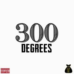 300 degrees BHG Juan Mack x Yakgod Drizz x Keef Buc Back ( hosted by DJ Kobe )