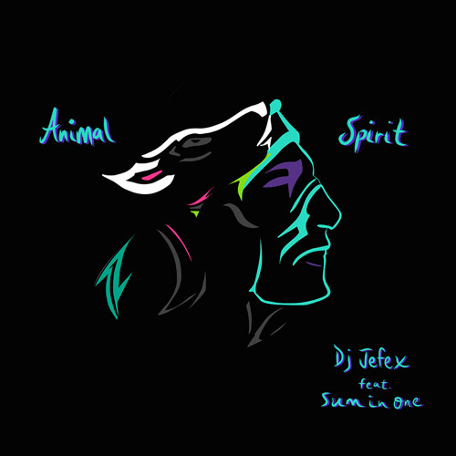 Animal Spirit (Feat. Sum in One)