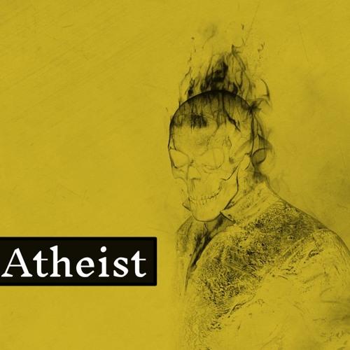 Catholic vs. Atheist - 2017-07-25 - Uzi
