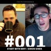 #001 Start With Why - Interview with Simon Sinek