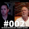 #002 - Interview with author Robert Glover, No More Mr Nice Guy