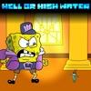 [Spongeswap] HELL OR HIGH WATER (Bibulus Cover)