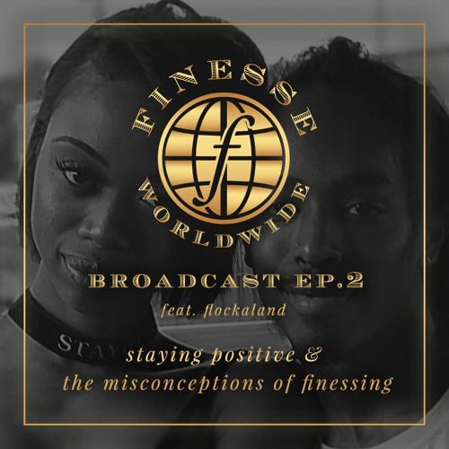 broadcast #2: staying positive & the misconceptions of finessing