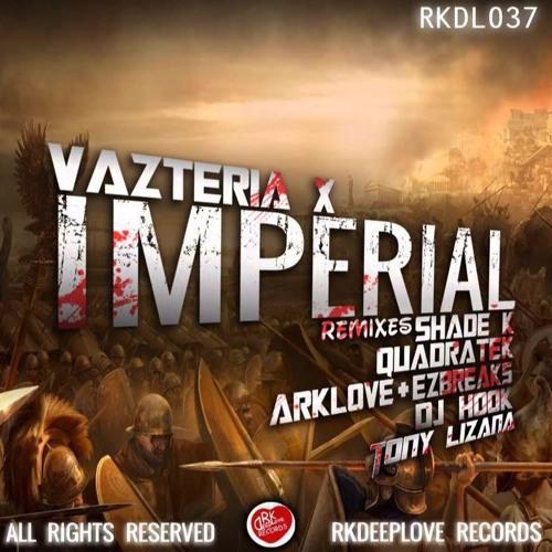 Vazteria X - Imperial (QUADRATEK Remix)