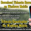 How To Download Vidmate Downloader On Windows Mobile?