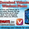 How To Download Vidmate App On Windows Phone?