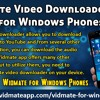 Vidmate Video Downloader App For Windows Phones