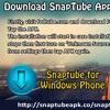 Download SnapTube App For Windows Mobiles