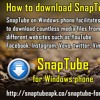 How To Download SnapTube On Windows Phone