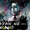 Bunny Mgv - Nayan Ne Bandh Rakhine - Darshan Raval